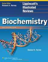 9781451175622-1451175620-Biochemistry (Lippincott Illustrated Reviews Series)