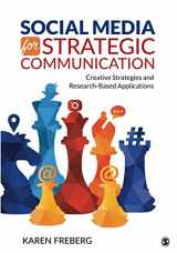 9781506387109-1506387101-Social Media for Strategic Communication: Creative Strategies and Research-Based Applications