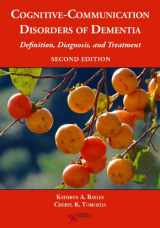 9781597565646-1597565644-Cognitive-Communication Disorders of Dementia: Definition, Diagnosis, and Treatment