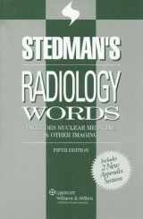 Stedman's Radiology Words: Includes Nuclear Medicine & Other Imaging (Stedman's Word Books)