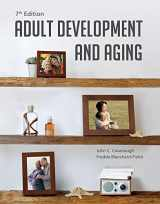 9781285444918-1285444914-Adult Development and Aging
