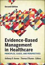 9781567938715-156793871X-Evidence-Based Management in Healthcare: Principles, Cases, and Perspectives, Second Edition (AUPHA/HAP Book)