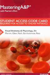 MasteringA&P with Pearson eText -- Standalone Access Card -- for Visual Anatomy & Physiology (3rd Edition)