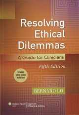 9781451176407-1451176406-Resolving Ethical Dilemmas: A Guide for Clinicians