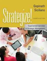 9781133953371-1133953379-Strategize!: Experiential Exercises in Strategic Management