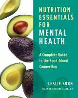 9780393709940-0393709949-Nutrition Essentials for Mental Health: A Complete Guide to the Food-Mood Connection