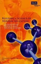Building a Science of Nursing Education: Foundation for Evidence-Based Teaching-Learning