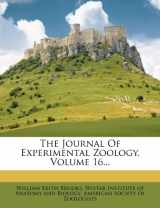 The Journal Of Experimental Zoology, Volume 16...