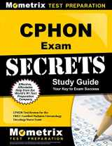9781614035138-161403513X-CPHON Exam Secrets Study Guide: CPHON Test Review for the ONCC Certified Pediatric Hematology Oncology Nurse Exam