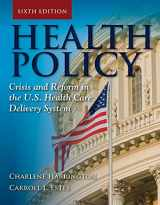9780763797881-076379788X-Health Policy: Crisis and Reform