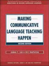 9780073655178-0073655171-Making Communicative Language Teaching Happen, Second Edition (McGraw-Hill Foreign Language Professional Series)