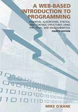 9781531002749-1531002749-A Web-Based Introduction to Programming: Essential Algorithms, Syntax, and Control Structures Using PHP, HTML, and MariaDB/MySQL
