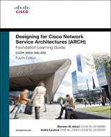 Designing for Cisco Network Service Architectures (ARCH) Foundation Learning Guide: CCDP ARCH 300-320 (3rd Edition) (Foundation Learning Guides)