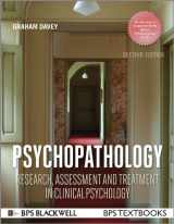 9781118659335-1118659333-Psychopathology: Research, Assessment and Treatment in Clinical Psychology (BPS Textbooks in Psychology)