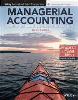 Managerial Accounting: Tools for Business Decision Making 8E Loose-leaf Print Companion with WileyPLUS Card Set