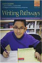 9780325057309-0325057303-Writing Pathways: Performance Assessments and Learning Progressions, Grades K-8