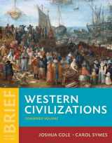 Western Civilizations: Their History & Their Culture (Brief Fourth Edition)  (Vol. Combined Volume)