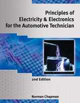 Principles of Electricity & Electronics for the Automotive Technician