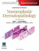 Diagnostic Pathology: Nonneoplastic Dermatopathology, 2e
