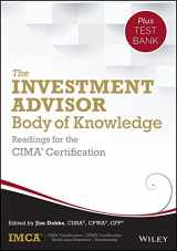 9781118912324-1118912322-The Investment Advisor Body of Knowledge + Test Bank: Readings for the CIMA Certification