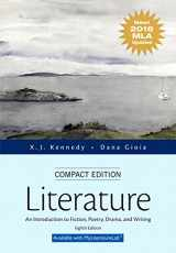 9780134586458-013458645X-Literature: An Introduction to Fiction, Poetry, Drama, and Writing, Compact Edition, MLA Update Edition (8th Edition)