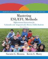 9780133594973-0133594971-Mastering ESL/EFL Methods: Differentiated Instruction for Culturally and Linguistically Diverse (CLD) Students (3rd Edition)