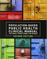 9781938835346-1938835344-Population Based Public Health Clinical Manual 2nd Edition, 2014 AJN Award Recipient