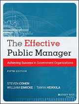 9781118555934-1118555937-The Effective Public Manager: Achieving Success in Government Organizations