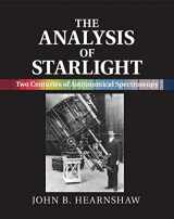 The Analysis of Starlight: Two Centuries of Astronomical Spectroscopy
