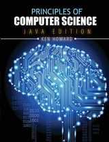 9781465222527-1465222529-Principles of Computer Science: Java Edition