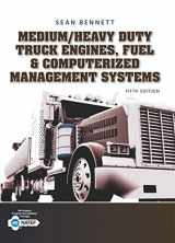 9781305578555-1305578554-Medium/Heavy Duty Truck Engines, Fuel & Computerized Management Systems