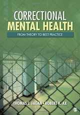 9781412972567-1412972566-Correctional Mental Health: From Theory to Best Practice