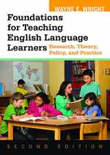 9781934000151-1934000159-Foundations for Teaching English Language Learners: Research, Theory, Policy, and Practice