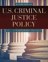 U.S. Criminal Justice Policy: A Contemporary Reader