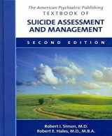 9781585624140-1585624144-The American Psychiatric Publishing Textbook of Suicide Assessment and Management
