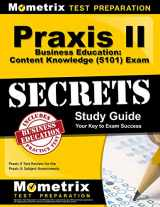 9781627331531-1627331530-Praxis II Business Education: Content Knowledge (5101) Exam Secrets Study Guide: Praxis II Test Review for the Praxis II: Subject Assessments