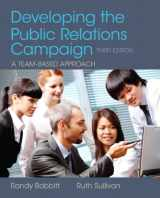 9780205066728-0205066720-Developing the Public Relations Campaign (3rd Edition)