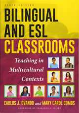 9781475823127-1475823126-Bilingual and ESL Classrooms: Teaching in Multicultural Contexts