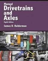 9780134628363-0134628365-Manual Drivetrains and Axles (8th Edition) (Automotive Systems Books)