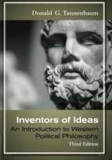 9780495908241-049590824X-Inventors of Ideas: Introduction to Western Political Philosophy