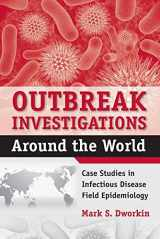 9780763751432-076375143X-Outbreak Investigations Around The World: Case Studies in Infectious Disease Field Epidemiology