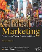 9781138807884-1138807885-Global Marketing: Contemporary Theory, Practice and Cases