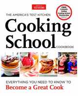 The America's Test Kitchen Cooking School Cookbook
