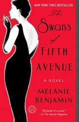 9780345528704-0345528700-The Swans of Fifth Avenue: A Novel