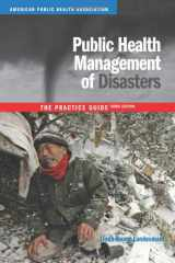 9780875530048-0875530044-Public Health Management of Disasters: The Practice Guide