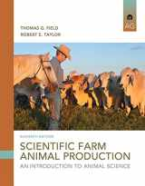 9780133767209-0133767205-Scientific Farm Animal Production: An Introduction (11th Edition)