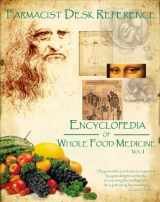 9780970393111-0970393113-Farmacist Desk Refernce: Encyclopdia of Whole Food Medicine , 2nd