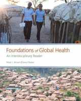 9780190647940-0190647949-Foundations of Global Health: An Interdisciplinary Reader