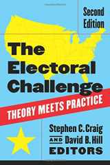 9781604266368-1604266368-The Electoral Challenge: Theory Meets Practice