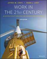 9781119493419-1119493412-Work in the 21st Century: An Introduction to Industrial and Organizational Psychology